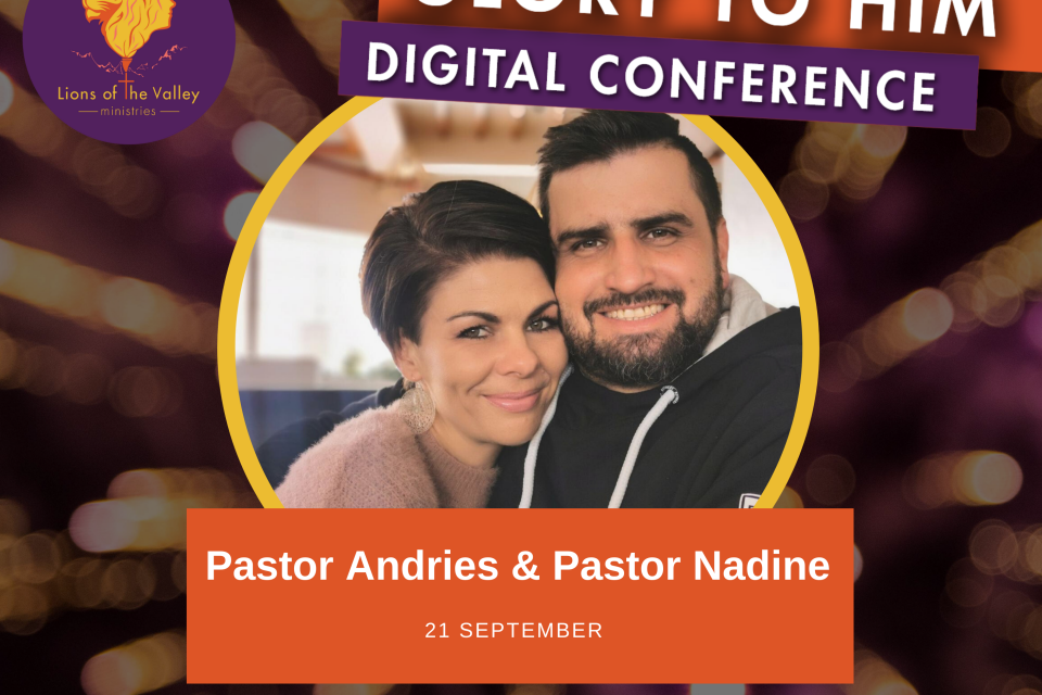 Andries and Nadine van Schalkwyk | Lions of the Valley DC | Digital Conference