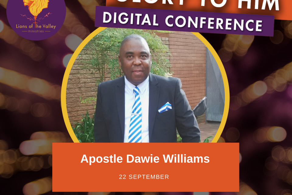 Apostle Dawie Williams | Lions of the Valley DC | Digital Conference