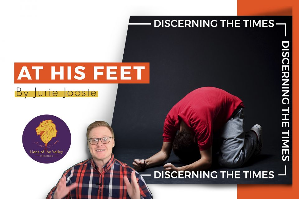 At His Feet | Discerning the Times Series | Digital Conference | Lions of the Valley DC