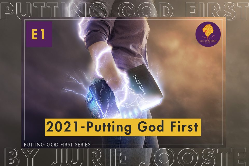 2021 Putting God First | Putting God First Series E1 | Lions of the Valley DC